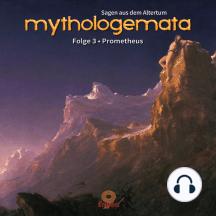 Mythologemata: Sagen aus dem Altertum, Folge 3