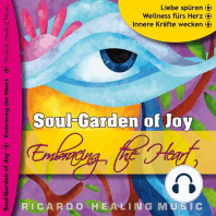 Soul-Garden of Joy - Embracing the Heart