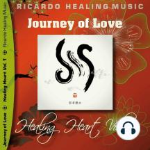 Journey of Love - Healing Heart, Vol. 1