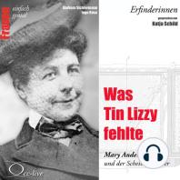 Erfinderinnen - Was Tin Lizzy fehlte (Mary Anderson und der Scheibenwischer)
