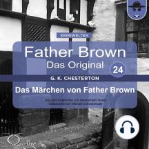Father Brown 24 - Das Märchen von Father Brown (Das Original)