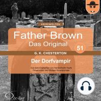 Father Brown 51 - Der Dorfvampir (Das Original)