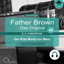 Father Brown 40 - Der Rote Mond von Meru (Das Original)