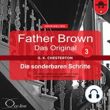 Father Brown 03 - Die sonderbaren Schritte (Das Original)