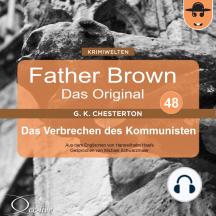 Father Brown 48 - Das Verbrechen des Kommunisten (Das Original)