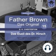 Father Brown 15 - Das Duell des Dr. Hirsch (Das Original)
