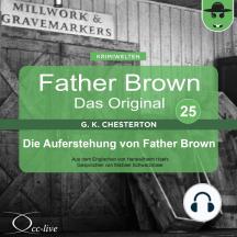 Father Brown 25 - Die Auferstehung von Father Brown (Das Original)