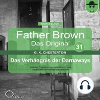 Father Brown 31 - Das Verhängnis der Darnaways (Das Original)