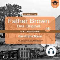 Father Brown 46 - Der Grüne Mann (Das Original)