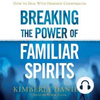 Breaking the Power of Familiar Spirits