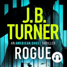 Rogue: An American Ghost Thriller