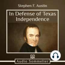 In Defense of Texas Independence