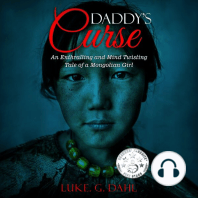 Daddy's Curse: A Sex Trafficking True Story of an 8-Year Old Girl