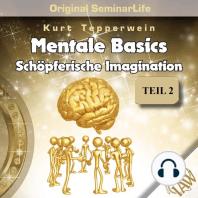 Mentale Basics