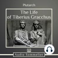 The Life of Tiberius Gracchus