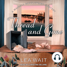 Thread and Gone: A Mainely Needlepoint Mystery