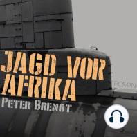 Jagd vor Afrika (Ungekürzt)