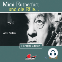 Mimi Rutherfurt, Folge 1: Alte Zeiten