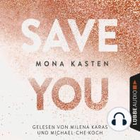 Save You - Maxton Hall Reihe 2 (Gekürzt)