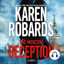 The Moscow Deception: A Novel