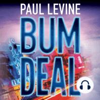 Bum Deal