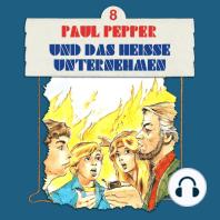 Paul Pepper, Folge 8