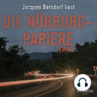 Die Nürburg-Papiere (Kriminalroman aus der Eifel) (Ungekürzt)