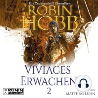 Viviaces Erwachen - Die Zauberschiff-Chroniken 2 (Ungekürzt)