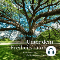 """Unter dem Freiheitsbaum - Roman um den """"Schinderhannes"""" und seine Zeit (Ungekürzt)"""