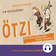 Ötzi - Die Verfolgungsjagd in der Steinzeit - Ein Rätselkrimi (Ungekürzt)