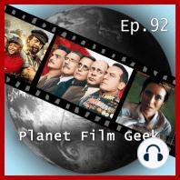 Planet Film Geek, PFG Episode 92