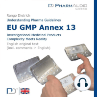 Eu Gmp Annex 13 (Investigational Medicinal Products , Complexity Meets Reality)