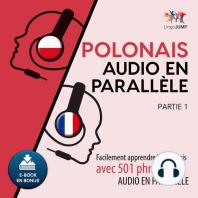 Polonais audio en parallèle - Facilement apprendre le polonais avec 501 phrases en audio en parallèle - Partie 1