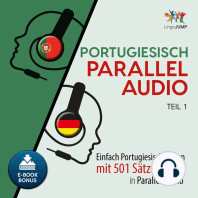 Portugiesisch Parallel Audio - Einfach Portugiesisch lernen mit 501 Sätzen in Parallel Audio - Teil 1
