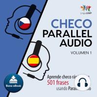 Checo Parallel Audio – Aprende checo rápido con 501 frases usando Parallel Audio - Volumen 14