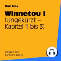 Winnetou I (Kapitel 1 bis 3)