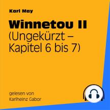 Winnetou II (Kapitel 6 bis 7)