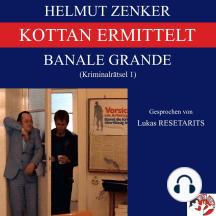 Kottan ermittelt: Banale Grande: Kriminalrätsel 1