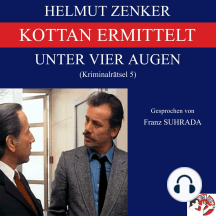 Kottan ermittelt: Unter vier Augen: Kriminalrätsel 5