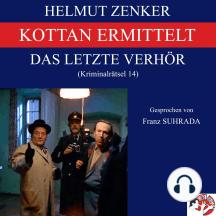 Kottan ermittelt: Das letzte Verhör: Kriminalrätsel 14