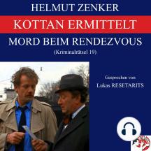 Kottan ermittelt: Mord beim Rendezvous: Kriminalrätsel 19