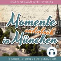 Momente in München