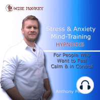 Stress and Anxiety Mind-Training Hypnosis