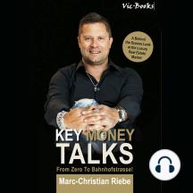 Key Money Talks: From Zero to Bahnhofstrasse!