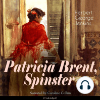 Patricia Brent, Spinster: Unabridged