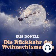 Die Rückkehr des Weihnachtsmannes (Ungekürzt)