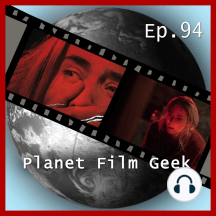 Planet Film Geek, PFG Episode 94: A Quiet Place