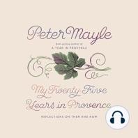 My Twenty-Five Years in Provence