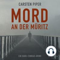 Mord an der Müritz - Ein Hans-Conrad-Krimi (Ungekürzt)