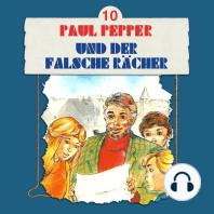 Paul Pepper, Folge 10